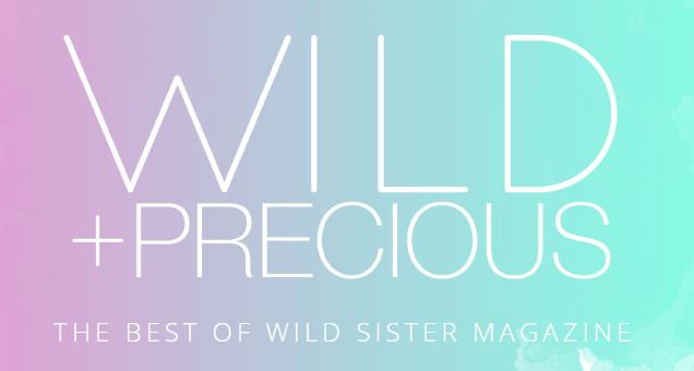 Wild + Precious